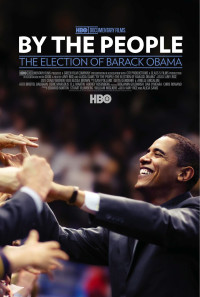By the People: The Election of Barack Obama Poster 1