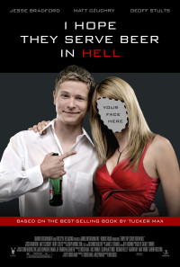 I Hope They Serve Beer in Hell Poster 1