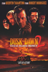 From Dusk Till Dawn 2: Texas Blood Money Poster 1
