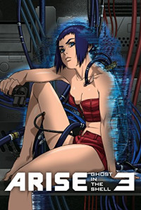 Ghost in the Shell Arise: Border 3 - Ghost Tears Poster 1