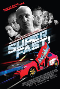 Superfast! Poster 1