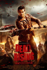 Dead Rising: Watchtower Poster 1