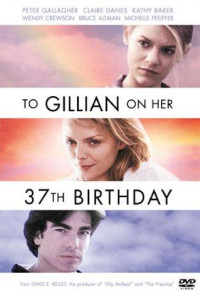 To Gillian on Her 37th Birthday Poster 1