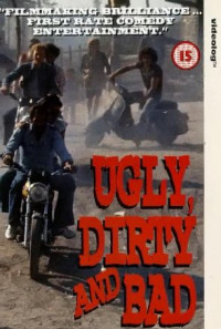 Ugly, Dirty and Bad Poster 1