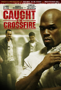Caught in the Crossfire Poster 1