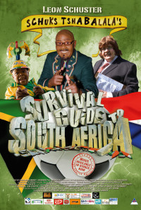 Schuks Tshabalala's Survival Guide to South Africa Poster 1