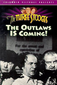 The Outlaws Is Coming Poster 1