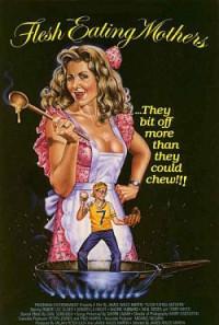 Flesh Eating Mothers Poster 1