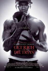 Get Rich or Die Tryin' Poster 1