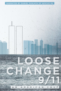 Loose Change 9/11: An American Coup Poster 1