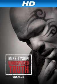 Mike Tyson: Undisputed Truth Poster 1