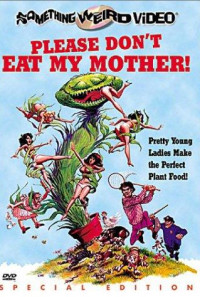 Please Don't Eat My Mother! Poster 1