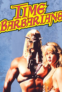 Time Barbarians Poster 1