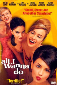 All I Wanna Do Poster 1