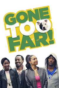 Gone Too Far Poster 1