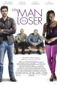 My Man is a Loser Poster 1