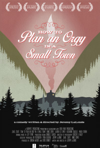 How to Plan an Orgy in a Small Town Poster 1