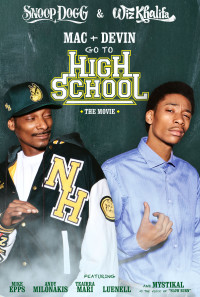 Mac & Devin Go to High School Poster 1