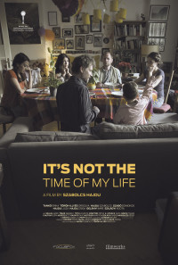 It's Not the Time of My Life Poster 1