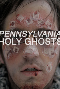 Pennsylvania Holy Ghosts Poster 1