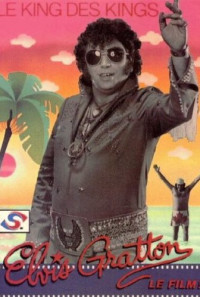 Elvis Gratton: Le king des kings Poster 1