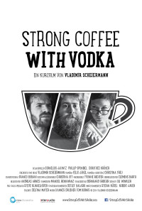 Strong Coffee with Vodka Poster 1