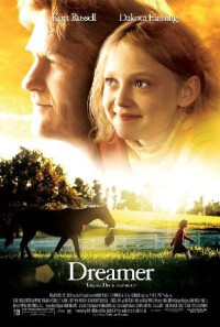 Dreamer: Inspired by a True Story Poster 1