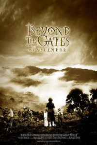 Beyond the Gates of Splendor Poster 1