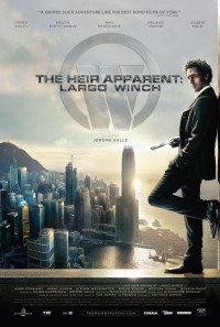 The Heir Apparent: Largo Winch Poster 1