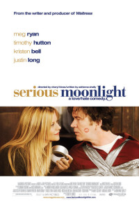 Serious Moonlight Poster 1