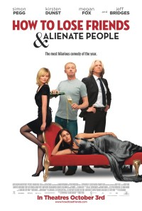 How to Lose Friends & Alienate People Poster 1