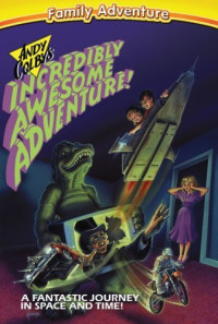 Andy Colby's Incredible Adventure Poster 1