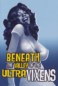 Beneath the Valley of the Ultra-Vixens Poster 1
