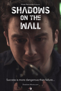 Shadows on the Wall Poster 1