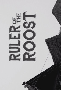 Ruler of the Roost Poster 1