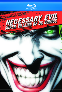 Necessary Evil: Super-Villains of DC Comics Poster 1