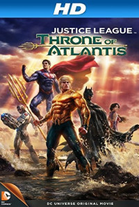 Justice League: Throne of Atlantis Poster 1