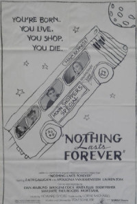Nothing Lasts Forever Poster 1