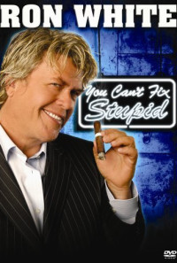 Ron White: You Can't Fix Stupid Poster 1