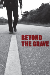 Beyond the Grave Poster 1