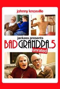Jackass Presents: Bad Grandpa .5 Poster 1