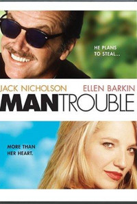 Man Trouble Poster 1