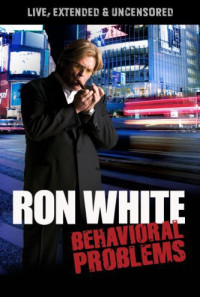 Ron White: Behavioral Problems Poster 1