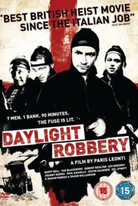 Daylight Robbery Poster 1