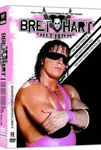 The Bret Hart Story: The Best There Is, the Best There Was, the Best There Ever Will Be Poster 1