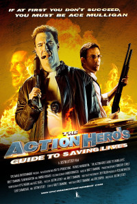 The Action Hero's Guide to Saving Lives Poster 1