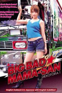 Big Bad Mama-San: Dekotora 1 Poster 1