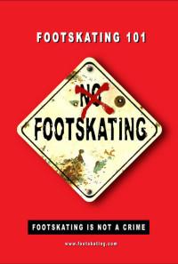 Footskating 101 - The Movie Poster 1