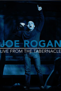 Joe Rogan Live from the Tabernacle Poster 1