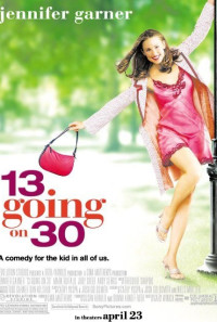13 Going on 30 Poster 1